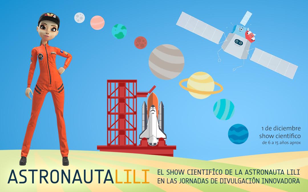 Astronauta LiLi en Zaragoza 1  de diciembre en Etopia, Jornadas de Divulgación Innovadora D+i