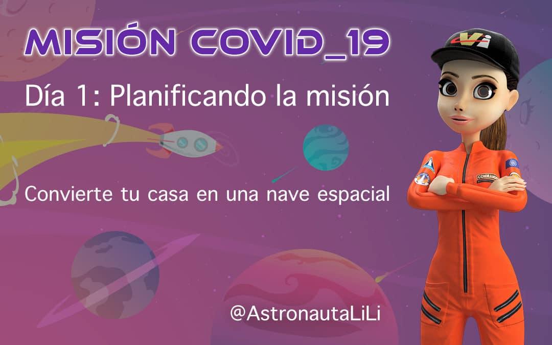 Misión COVID_19. Día 1: Planificando la misión.