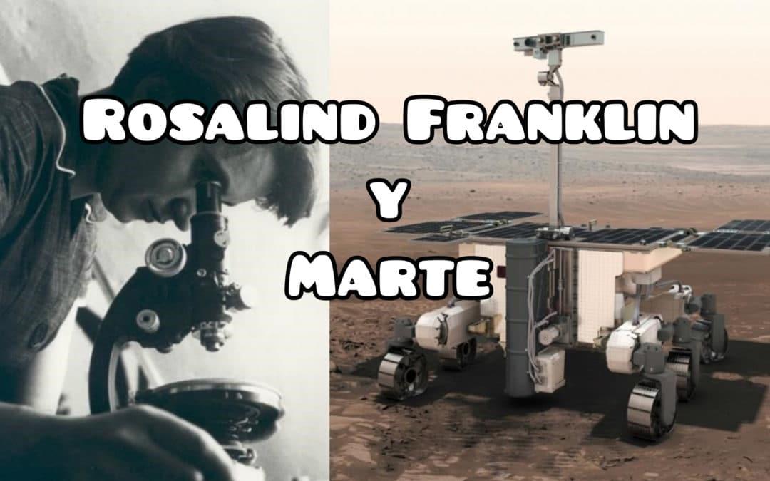 Rosalind Franklin y Marte