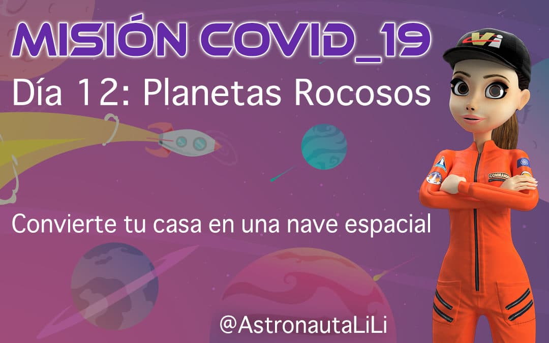 Misión COVID_19. Día 12: Los planetas rocosos