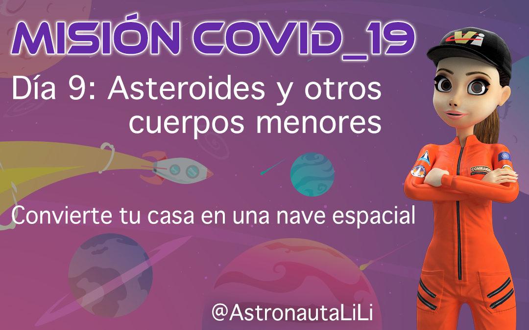 Misión COVID_19. Día 9: Los asteroides y otros cuerpos menores.