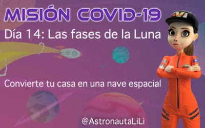 Misión COVID-19. Día 14: Las fases de la Luna