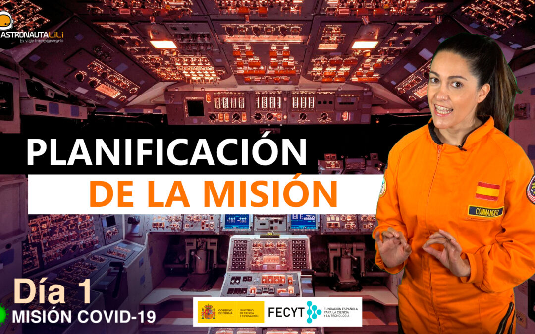 Misión COVID_19. Día 1: Planificando la misión