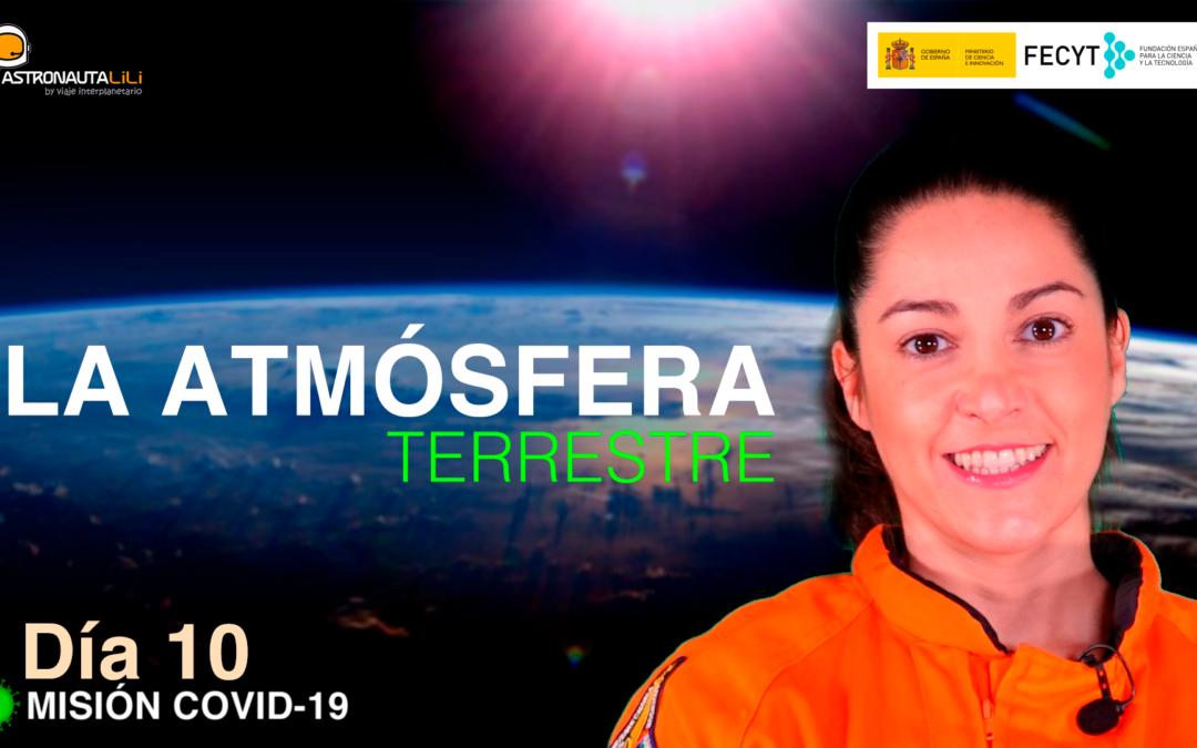 Misión COVID_19. Día 10: La atmósfera – Cómo nos protege