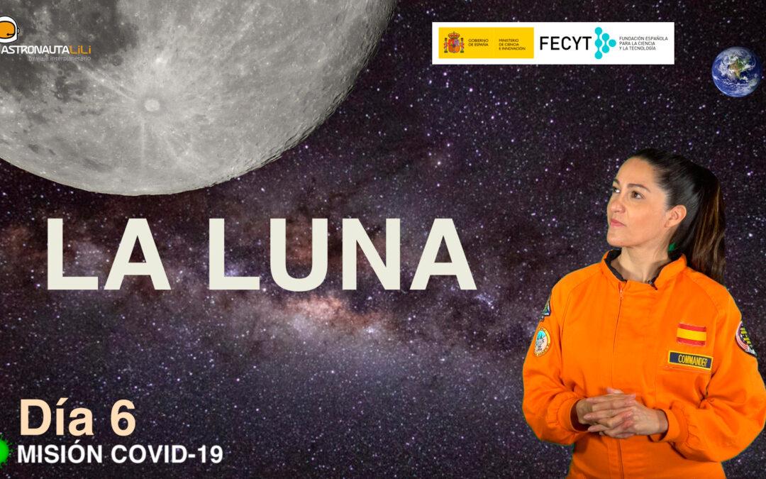 Misión COVID_19. DÍA 6: La Luna