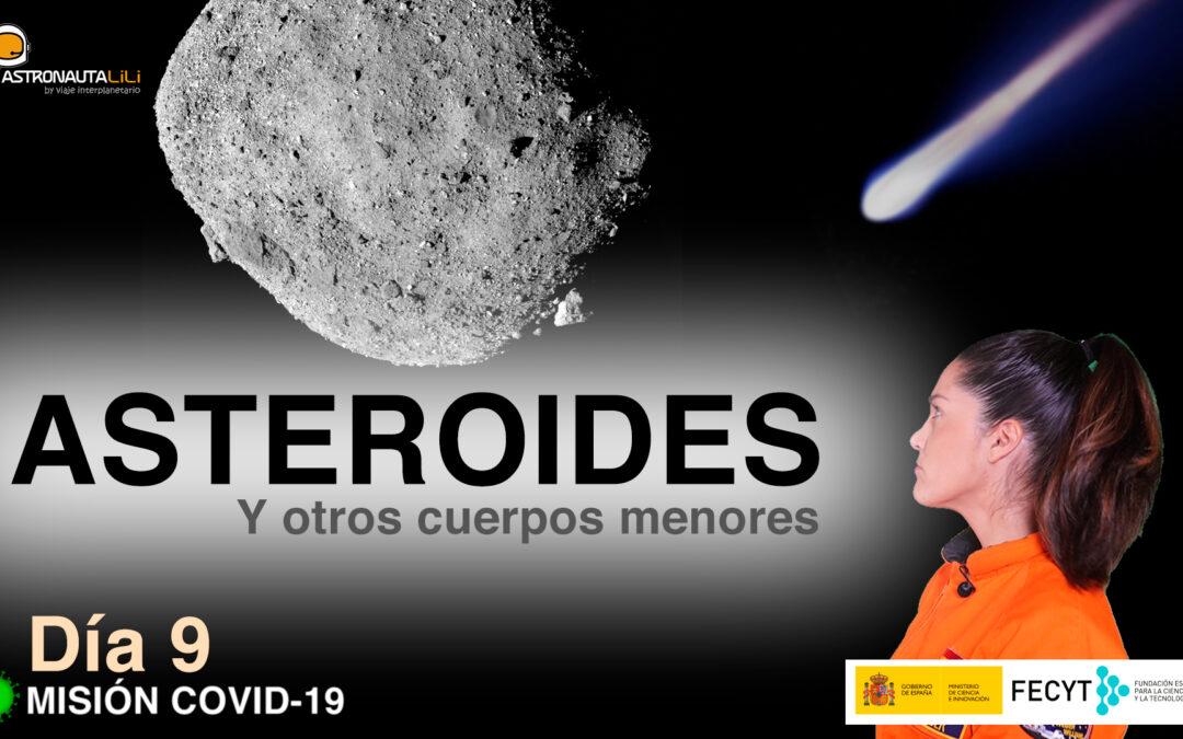 Misión COVID_19. Día 9: Los asteroides y otros cuerpos menores