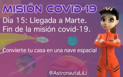 Misión COVID-19. Día 15: Llegada a Marte. Fin de la misión covid-19