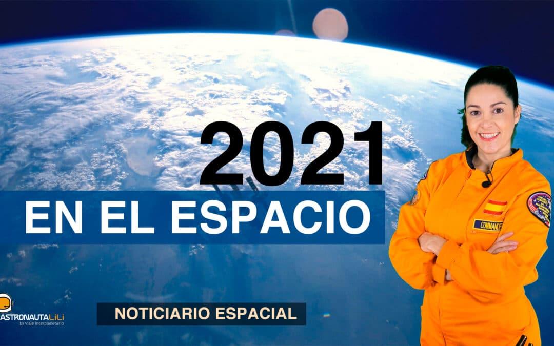 ¿Qué nos depara el espacio en 2021?  |Noticiario espacial