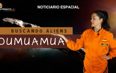 Buscando aliens | Oumuamua | Tecnomarcadores | Gaia | Artemis | Starship SN20 + Super Heavy BN3