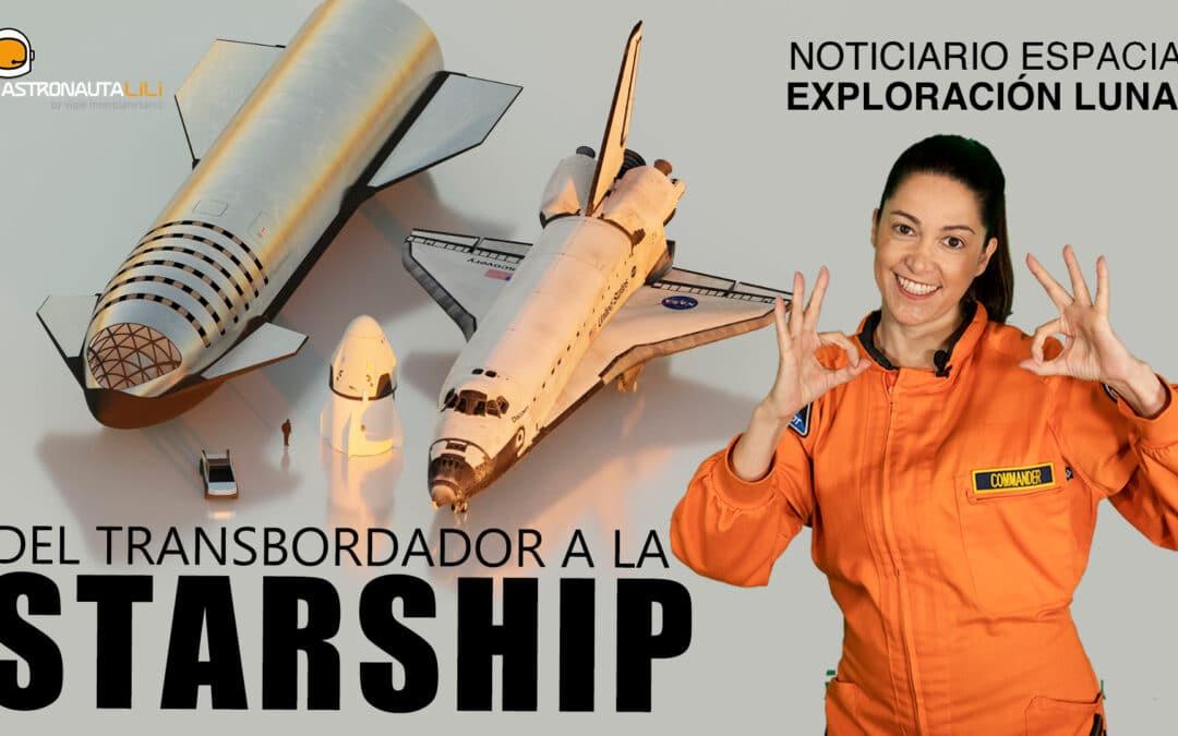Del transbordador a la Starship de SpaceX | Exploración Lunar | Basura Espacial | Nuevo Exoplaneta