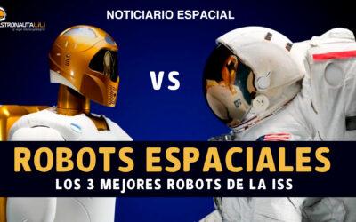 Especial robots espaciales | Los 3 mejores robots de la ISS | Robots en la Luna y Marte | Ingenuity