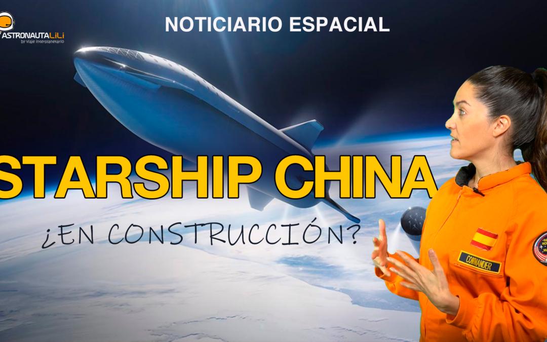 La Starship china | La Crew-1 vuelve | Telescopio detector de asteroides | Agujeros Negros