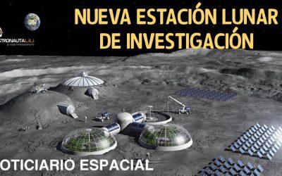 Estación Lunar Internacional | Lanzamiento Starliner | ISS actualizada | Noticiario Espacial