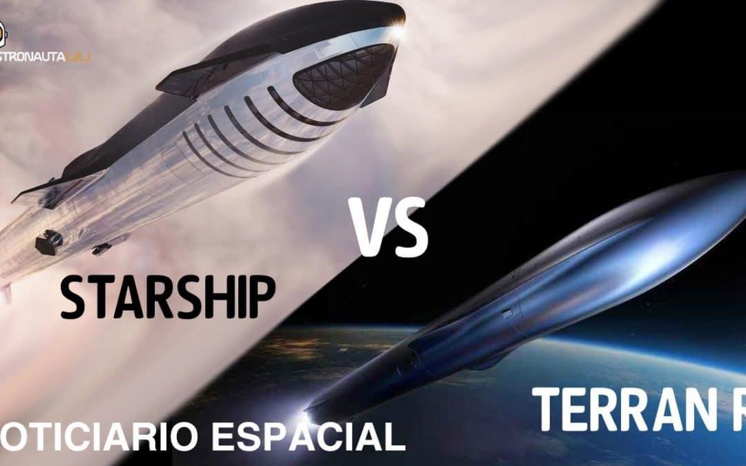 Starship vs Terran R | Estación China | Zhurong |Ganímedes |Noticiario Espacial