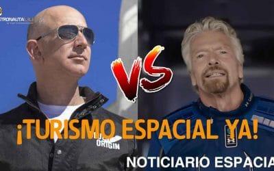¡Turismo Espacial YA! Virgin Galactic y Blue Origin I Noticiario Semanal