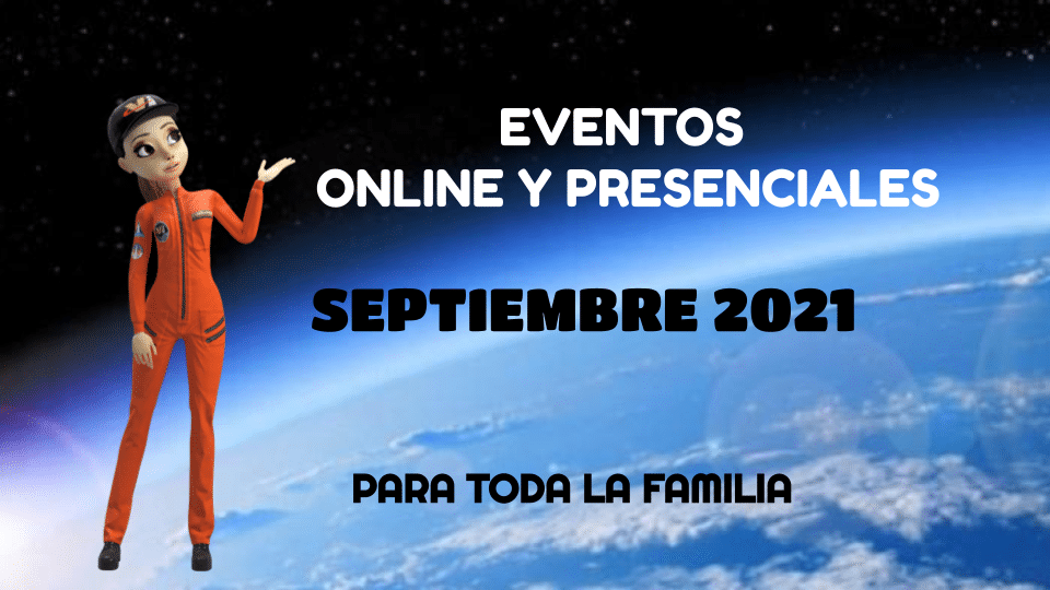 Nuevos eventos online y presenciales – Para toda la familia