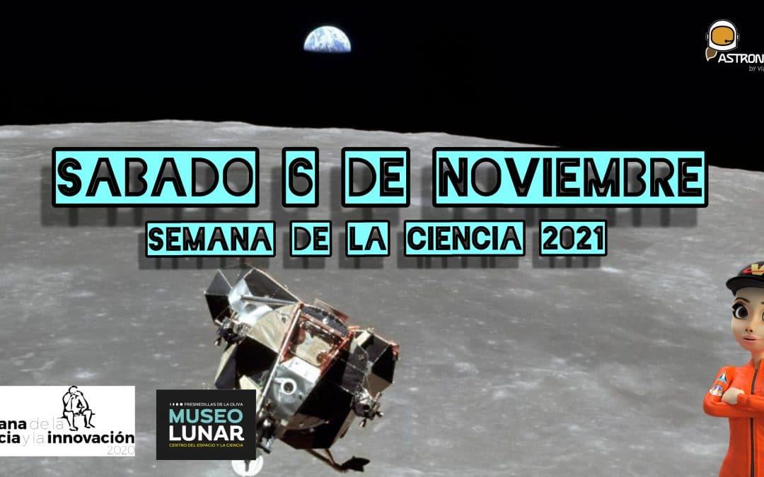 Semana de la Ciencia en Madrid – Sábado 6 de Noviembre – Museo Lunar –